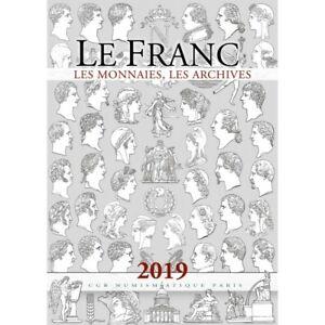 Le Franc 2019 les monnaies les archives Cotes des Monnaies de 1795 à 2001