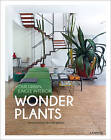 Wonder Plants: Your Urban Jungle Interior by Irene Schampaert (Hardback, 2016)