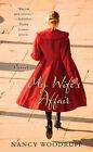 My Wife's Affair: A Novel by Nancy Woodruff (Paperback, 2011)