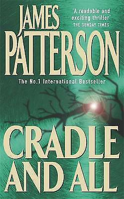 1 of 1 - Cradle and All, James Patterson | Paperback Book | Good | 9780747266983