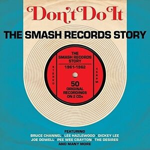 Various-Artists-Don-039-t-Do-It-Smash-Records-Story-1961-62-New-CD-UK-Import