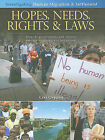 Hopes, Needs, Rights & Laws  : How Do Governments and Citizens Manage Migration and Settlement? by Ceri Oeppen (Hardback, 2010)