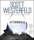 Afterworlds by Scott Westerfeld (CD-Audio, 2014)
