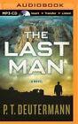 The Last Man by P T Deutermann (CD-Audio, 2015)