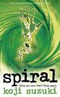 Spiral by Koji Suzuki (Paperback, 2005)