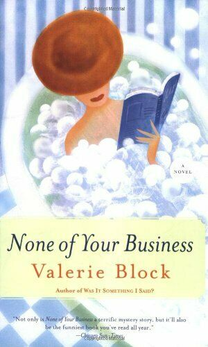 None of Your Business,Valerie Block