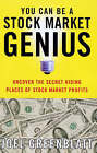 You Can be a Stock Market Genius: Uncover the Secret Hiding Places of Stock Market Profits by Joel Greenblatt (Paperback, 1999)
