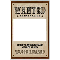 Wanted Dead Or Alive Selfie Frame Photo Booth Prop Poster