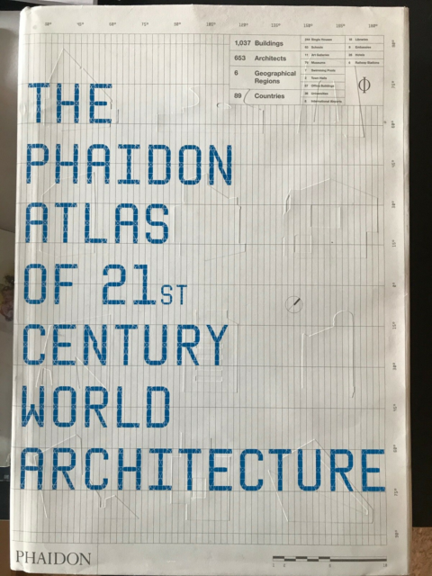 The Phaidon Atlas of 21st century world architectu, Phaidon…