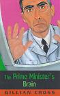 The Prime Minister's Brain by Gillian Cross (Paperback, 2001)