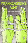 Frankenstein's Aunt by Allan Rune Pettersson (Hardback, 1982)
