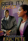 Reality Check by Eric Pete (Paperback, 2009)