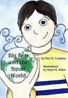 Big Ben and the Small World by Paul M Crepeau (Paperback / softback, 2004)