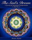 The Soul's Dream a Journey of Intentional Transformation Part One by Michele McHall (Paperback / softback, 2010)
