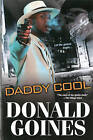 Daddy Cool by Donald Goines (Paperback, 2014)