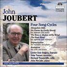 John Joubert: Four Song-Cycles and Chamber Music (CD, Jul-2007, Toccata Classics)