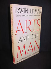 Arts and the Man : A Short Introduction to Aesthetics by Irwin Edman -Good Essay