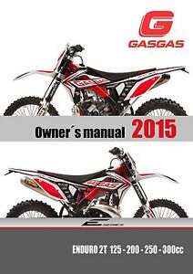 Details About Gas Gas Owners Manual 2015 Enduro 2t 125 200 250 300 Cc