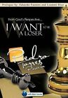 From God's Perspective... I Want to Be a Loser by Pedro Torres (Hardback, 2012)