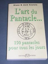 Esotérisme occultisme l'art du pantacle Coutela 1995