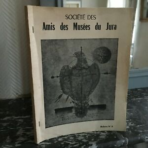 Societè Delle Amis Delle Museo Del jura Lons-le-Saunier Notiziario N°8 1965