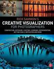 Rick Sammon's Creative Visualization for Photographers von Rick Sammon (2015, Taschenbuch)