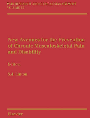 New Avenues for the Prevention of Chronic Musculoskeletal Pain: Pain Research an