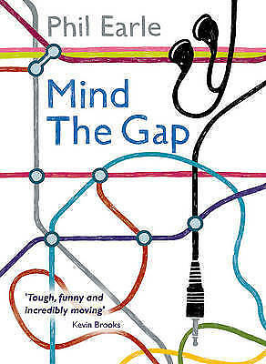 Mind the Gap by Phil Earle (Paperback, 2017)