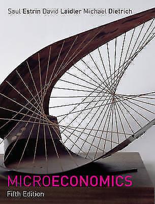 Microeconomics by Michael Dietrich, Saul Estrin, Amos Witztum, David Laidler...