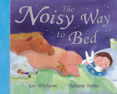 """1 of 1 - """"AS NEW"""" The Noisy Way to Bed, Whybrow, Ian, Book"""