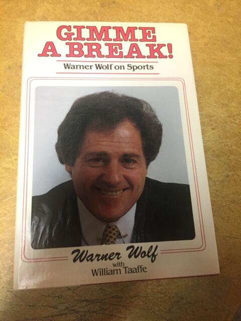 Gimme a Break! : Warner Wolf on Sports by Warner Wolf (1983, Hardcover)