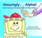 Amazingly Alphie by Roz Espin (Paperback, 2003)