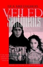 Veiled Sentiments : Honor and Poetry in a Bedouin Society by Lila Abu-Lughod
