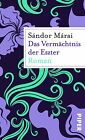 Das Vermächtnis der Eszter von Sándor Márai (2012, Taschenbuch)
