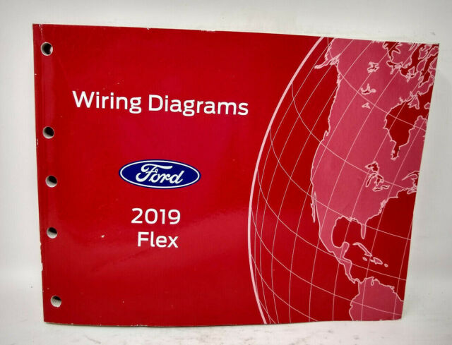 Oem 2019 Ford Flex Wiring Diagram Manual