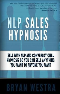 Nlp Sales Hypnosis : Sell With Nlp and Conversational ...