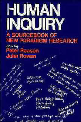 Human Inquiry: A Sourcebook of New Paradigm Research-ExLibrary