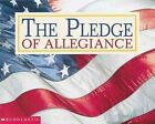 The Pledge of Allegiance 9780439399623 by Scholastic Inc. Paperback