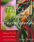 The Chile Pepper Encyclopedia by Dave DeWitt (Paperback, 1999)
