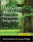 Decision Analysis for Management Judgment by George Wright, Paul Goodwin (Paperback, 2009)