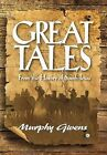 Great Tales from the History of South Texas by Murphy Givens (Hardback, 2012)