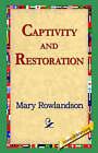 Captivity and Restoration by Mary Rowlandson (Paperback / softback, 2005)