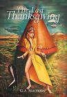 The Last Thanksgiving by G J Machaby (Hardback, 2013)