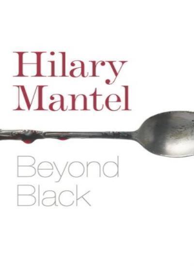 Beyond Black By Hilary Mantel. 9780007157754