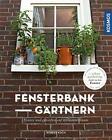 FensterbankGärtnern von Robert Koch (2016, Taschenbuch)