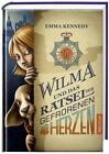 Wilma und das Rätsel der gefrorenen Herzen von Emma Kennedy (2011, Gebunden)