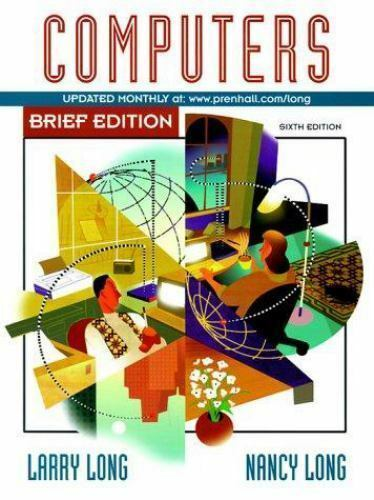 Computers, Brief Edition Larry Long~Nancy Long Paperback Used - Good