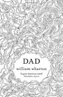 Dad by William Wharton (Paperback, 2014)