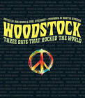 Woodstock: Three Days That Rocked the World by Sterling Publishing Co Inc (Paperback, 2010)
