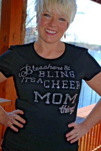 Bleachers /& Bling Cheer Mom rhinestone bling shirt XS S M L XL XXL 1X2X 3X 4X 5X